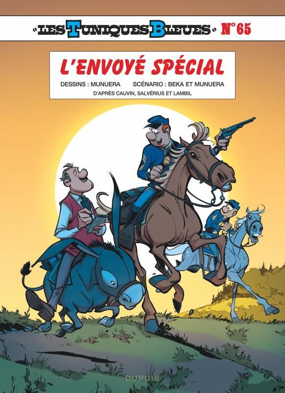 LES TUNIQUES BLEUES T.65     L'ENVOYE SPECIAL
