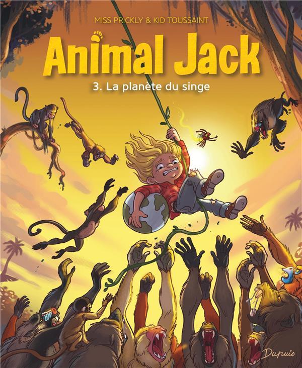 ANIMAL JACK - TOME 3 - LA PLAN MISS PRICKLY DUPUIS