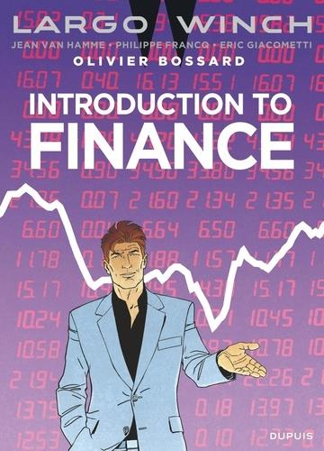LARGO WINCH - INTRODUCTION A LA FINANCE