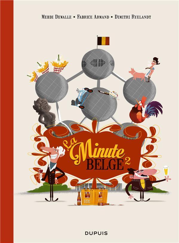 LA MINUTE BELGE T.2