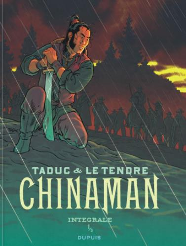 CHINAMAN  -  INTEGRALE VOL.1  -  T.1 A T.3 LE TENDRE, SERGE  NC