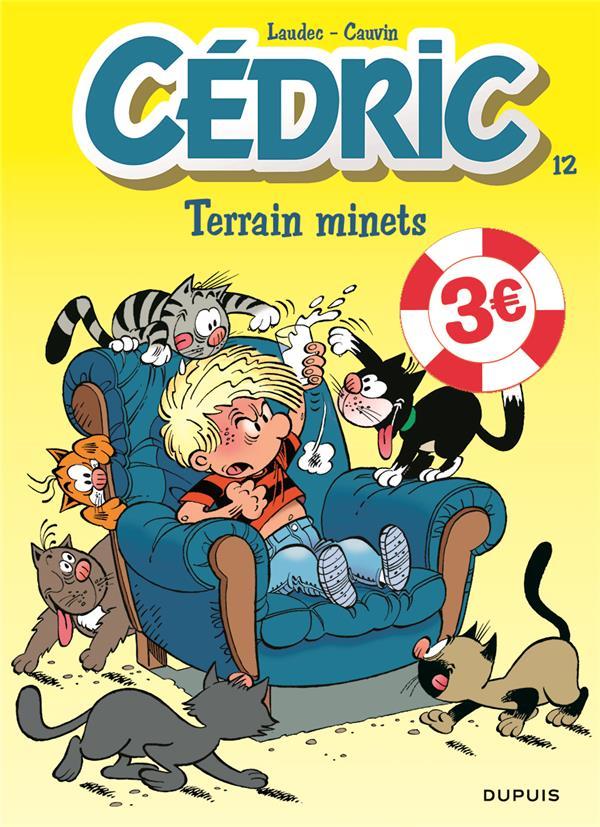 CEDRIC - TOME 12 - TERRAIN MINETS  EDITION SPECIALE (OPE ETE 2021)