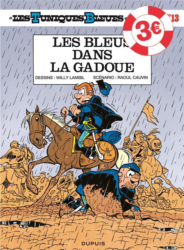 LES TUNIQUES BLEUES T.13  -  LES BLEUS DANS LA GADOUE