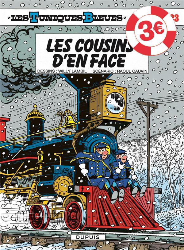 LES TUNIQUES BLEUES T.23  -  LES COUSINS D'EN FACE