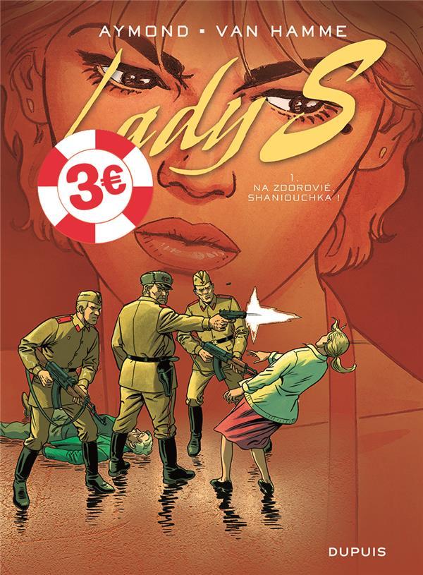 LADY S. T.1  -  NA ZDOROVIE, SHANIOUCHKA !