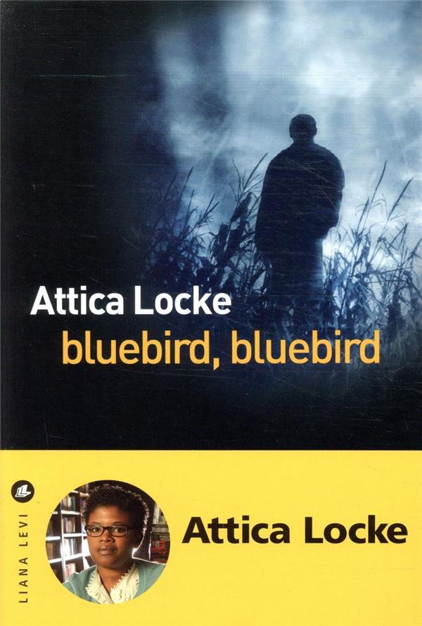 BLUEBIRD, BLUEBIRD LOCKE, ATTICA LEVI