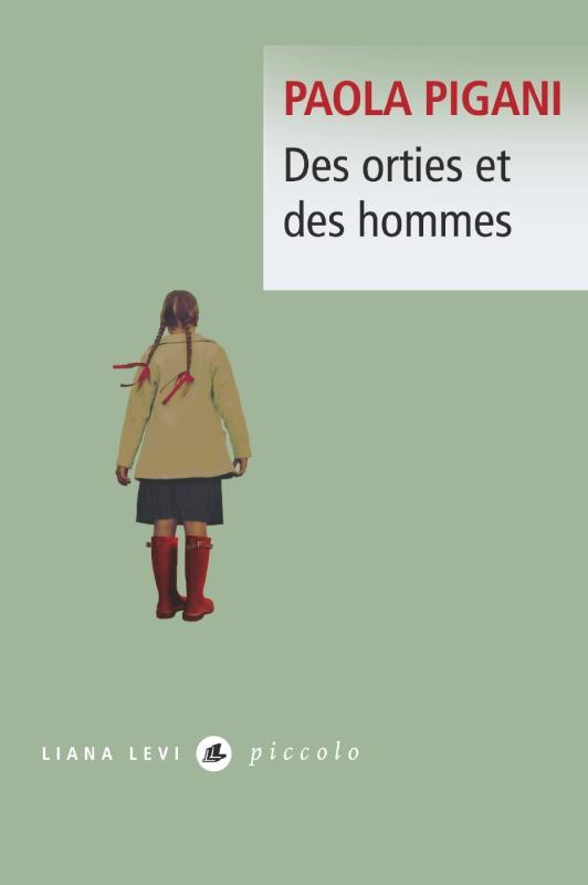 DES ORTIES ET DES HOMMES