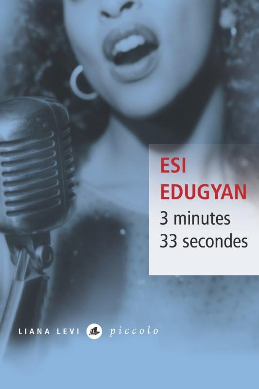 3 MINUTES 33 SECONDES EDUGYAN ESI LEVI