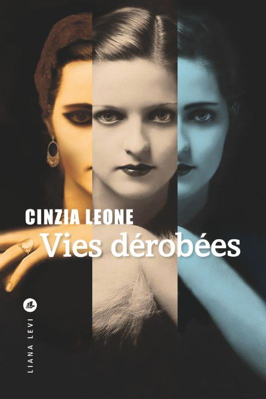 LEONE, CINZIA - VIES DEROBEES