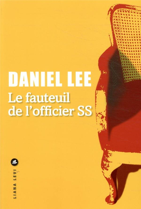 LE FAUTEUIL DE L'OFFICIER SS LEE DANIEL LEVI