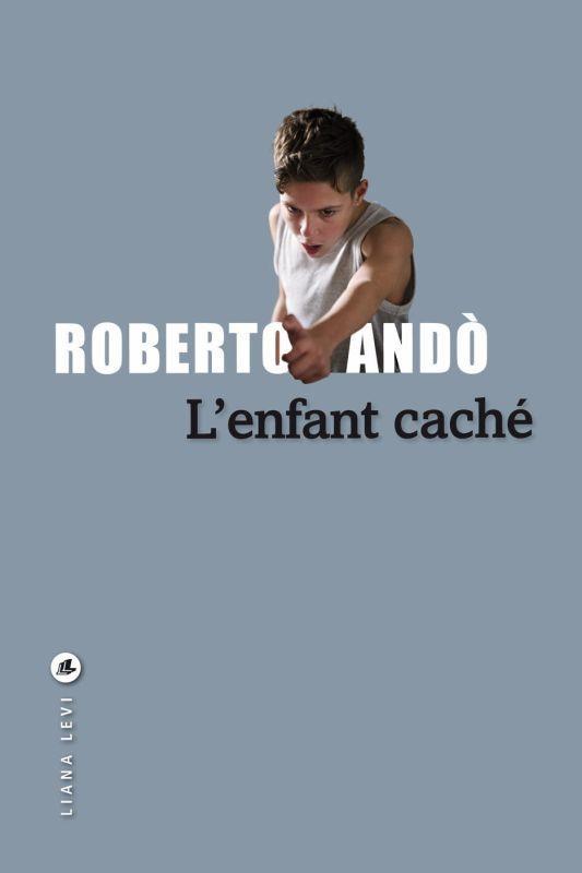 L-ENFANT CACHE ANDO ROBERTO LEVI