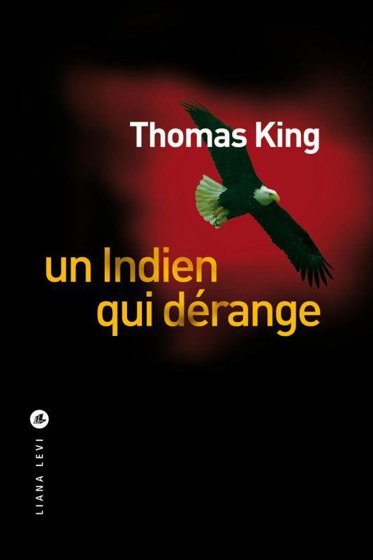 UN INDIEN QUI DERANGE KING, THOMAS LEVI