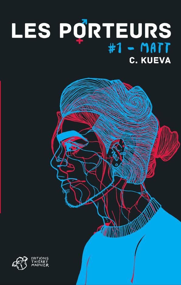 LES PORTEURS - TOME 1 Kueva C. T. Magnier