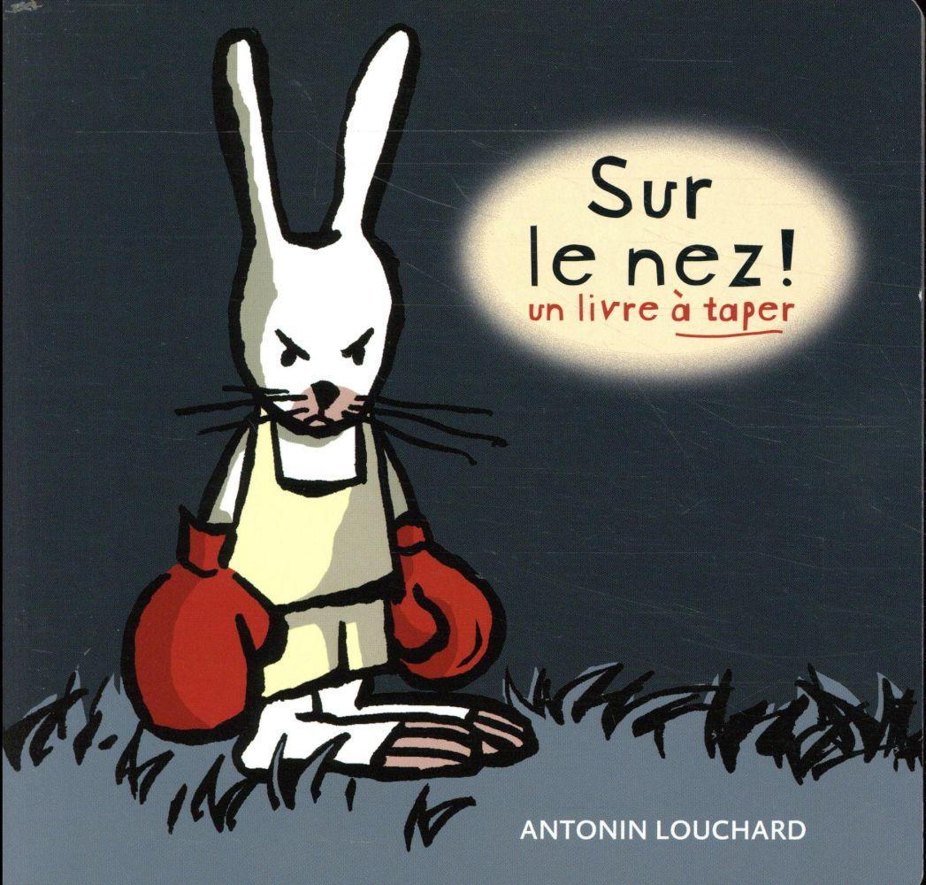 SUR LE NEZ (GRAND FORMAT) LOUCHARD ANTONIN THIERRY MAGNIER