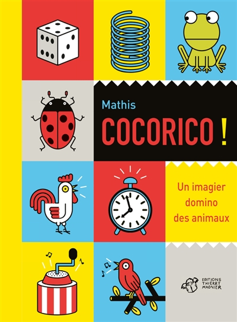 COCORICO ! UN IMAGIER DOMINO DES ANIMAUX MATHIS THIERRY MAGNIER