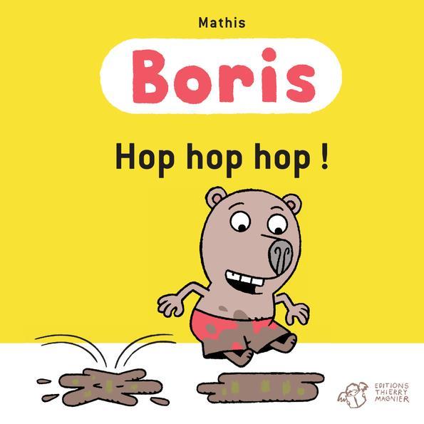 BORIS, HOP HOP HOP !