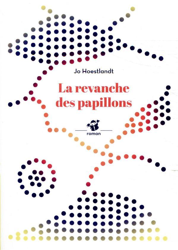 LA REVANCHE DES PAPILLONS