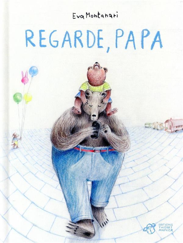 REGARDE, PAPA