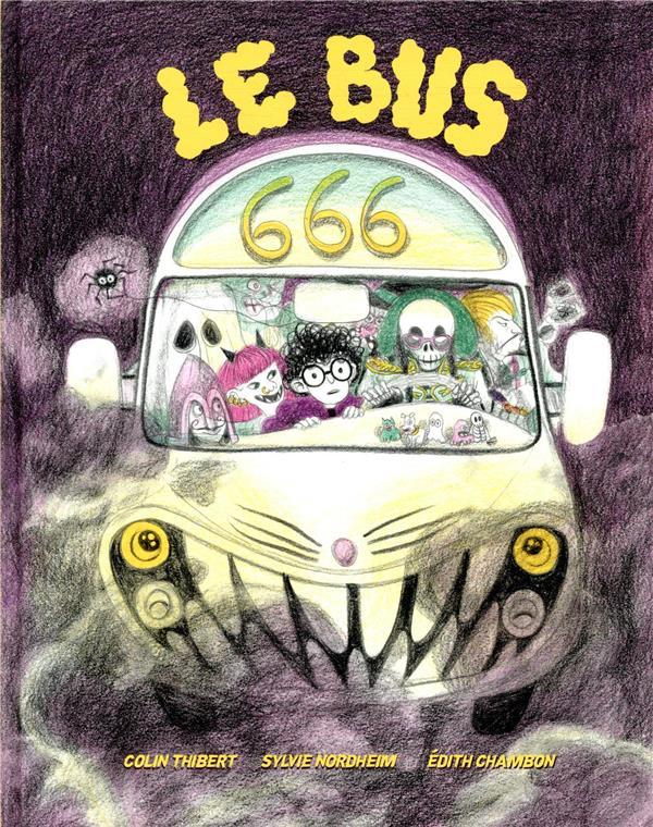 LE BUS 666 THIBERT/NORDHEIM THIERRY MAGNIER