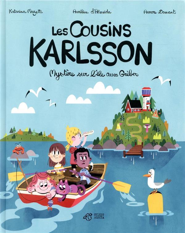 LES COUSINS KARLSSON T.1  -  MYSTERE SUR L'ILE AUX GREBES MAZETTI/DAMANT THIERRY MAGNIER