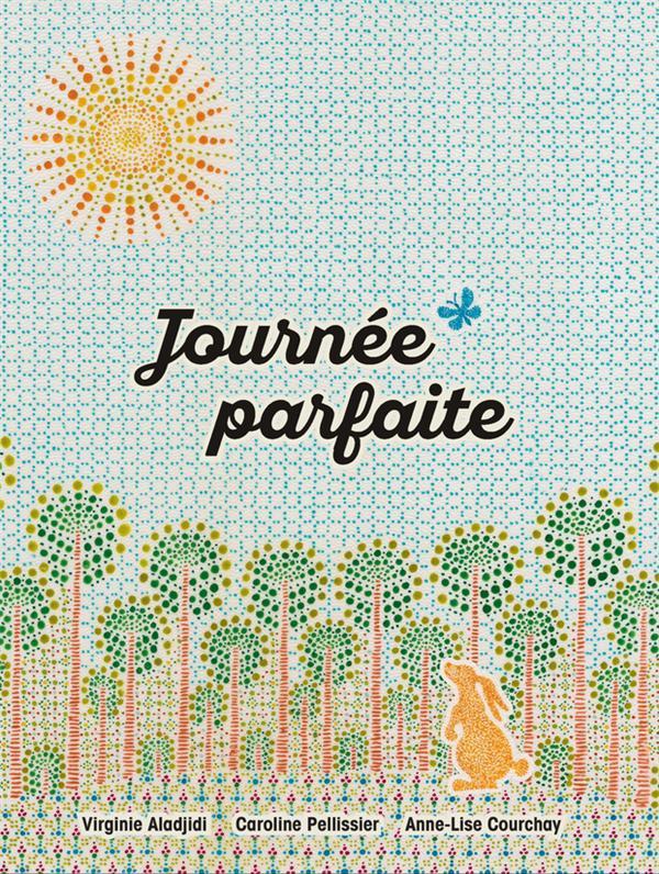JOURNEE PARFAITE