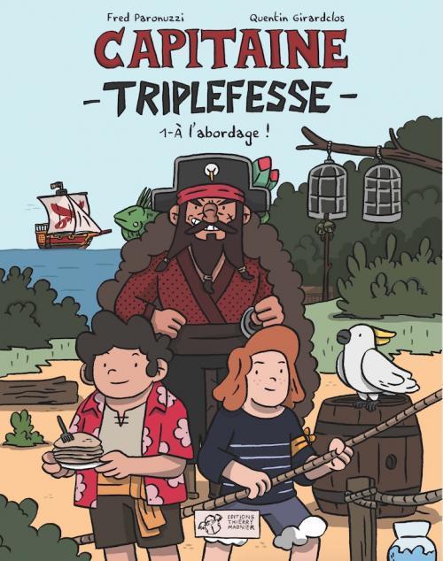 BD CAPITAINE TRIPLEFESSE T1 PARONUZZI/GIRARDCLOS THIERRY MAGNIER
