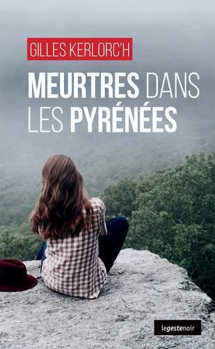 MEURTRES DANS LES PYRENEES