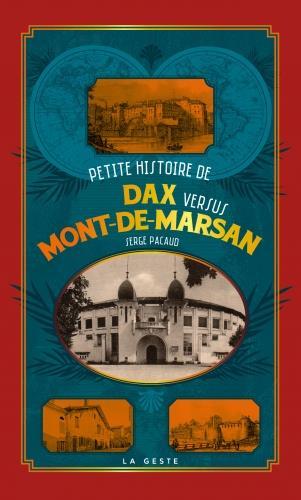 PETITE HISTOIRE DE DAX VERSUS MONT-DE-MARSAN