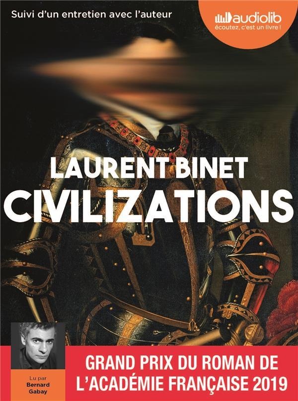 CIVILIZATIONS - LIVRE AUDIO 1 CD MP3 - SUIVI D'UN ENTRETIEN AVEC L'AUTEUR BINET LAURENT AUDIOLIB