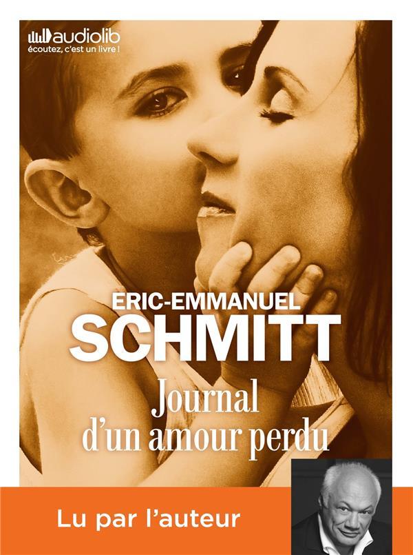 JOURNAL D'UN AMOUR PERDU - LIVRE AUDIO 1 CD MP3 SCHMITT E-E. AUDIOLIB