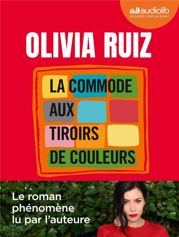 LA COMMODE AUX TIROIRS DE COULEURS RUIZ, OLIVIA AUDIOLIB