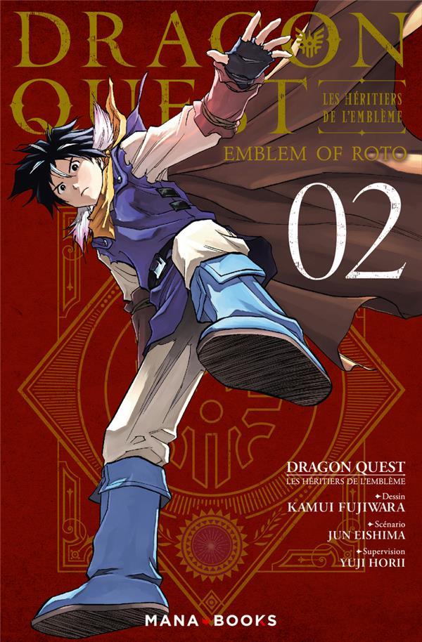 DRAGON QUEST - LES HERITIERS DE L'EMBLEME T02 FUJIWARA KAMUI MANA BOOKS