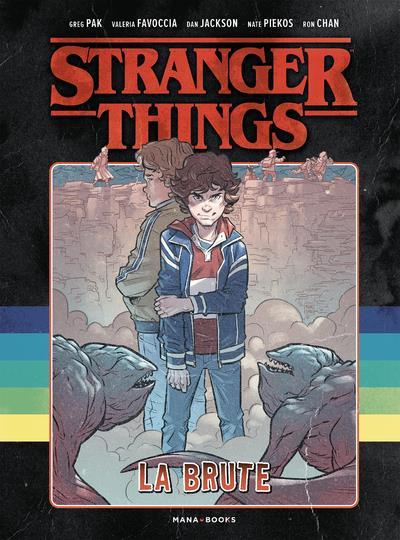 STRANGER THINGS  -  LA BRUTE KOLPAKTCHY/FAVOCCIA MANA BOOKS