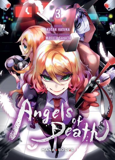MANGAANGELS OF DEATH - ANGELS OF DEATH T03 SANADA/NAKUKA MANA BOOKS