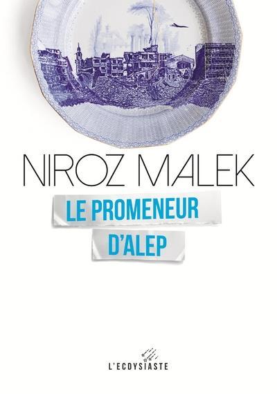 LE PROMENEUR D'ALEP - NUMERO 6