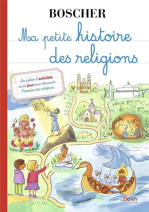 MA PETITE HISTOIRE DES RELIGIONS DUMONT-LE CORNEC BELIN