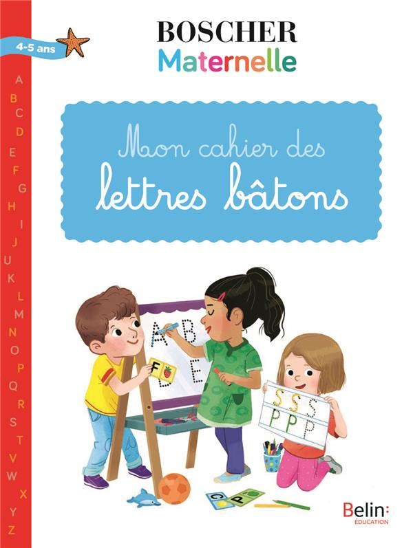 MON CAHIER DES LETTRES BATONS