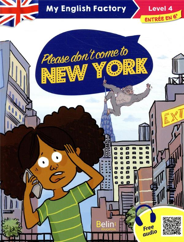 PLEASE DON'T COME TO NEW YORK (LEVEL 4) ZONK/LANSONNEUR BELIN