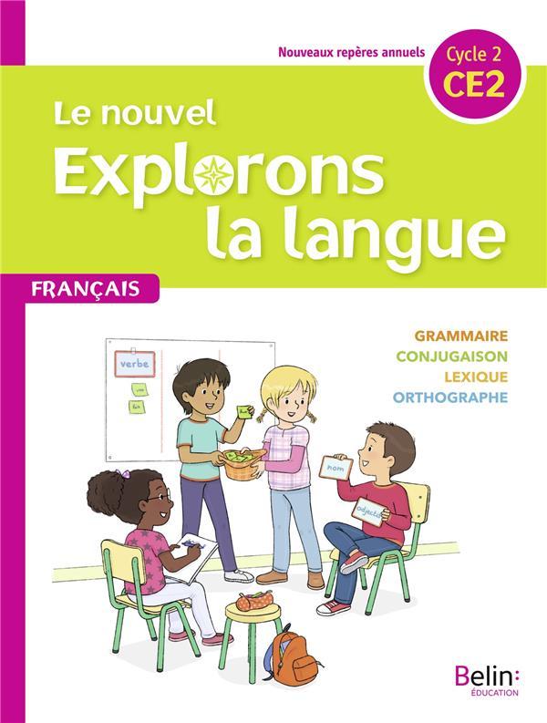 LE NOUVEL EXPLORONS LA LANGUE  -  CE2  -  MANUEL ELEVE (EDITION 2020)