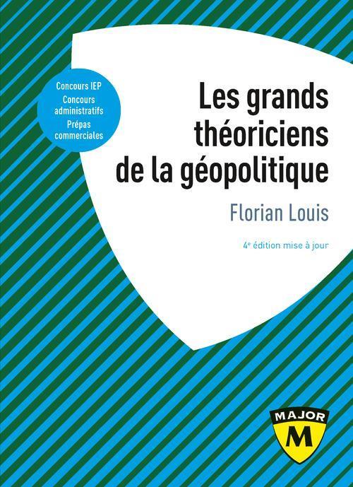 LES GRANDS THEORICIENS DE LA GEOPOLITIQUE