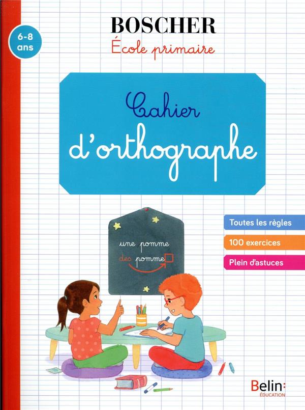 CAHIER D'ORTHOGRAPHE