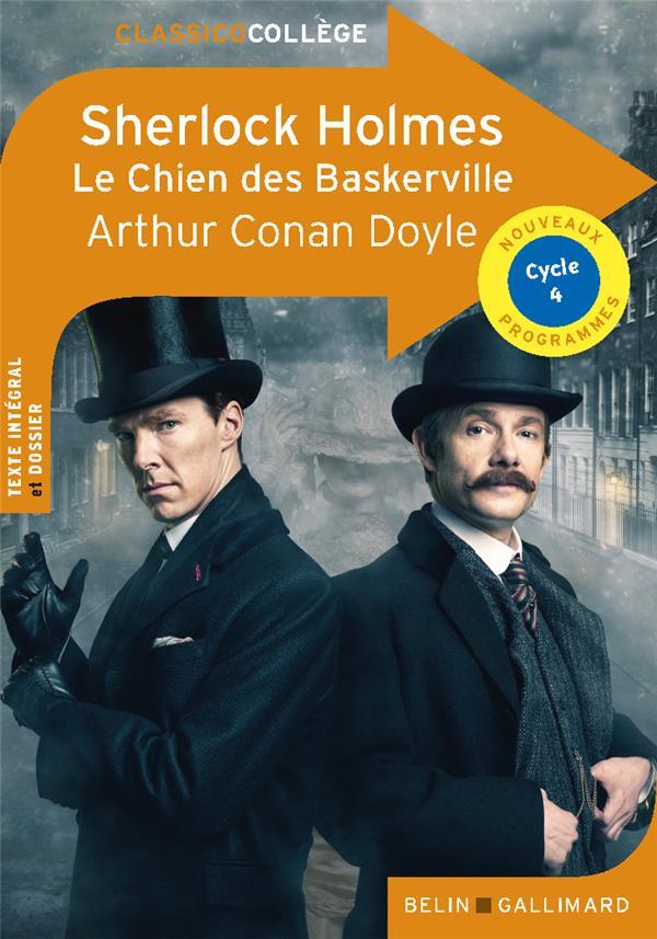SHERLOCK HOLMES, LE CHIEN DE BASKERVILLE  -  CYCLE 4 CONAN DOYLE ARTHUR BELIN