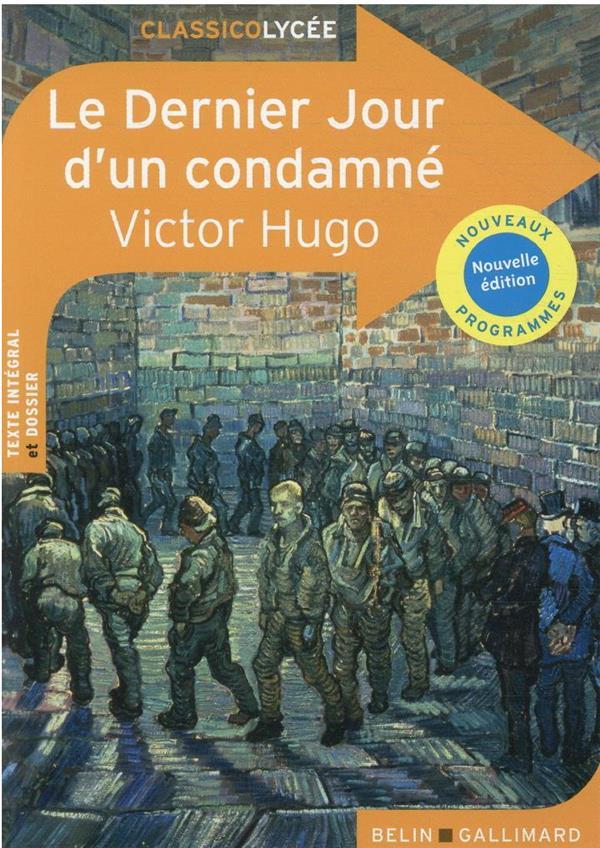 LE DERNIER JOUR D'UN CONDAMNE HUGO VICTOR BELIN