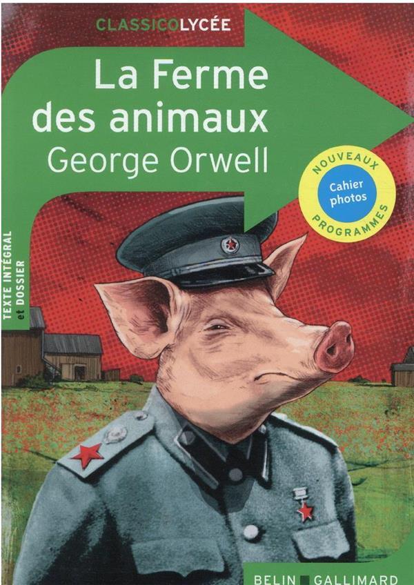 LA FERME DES ANIMAUX ORWELL GEORGE BELIN