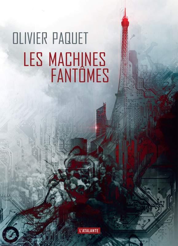 LES MACHINES FANTOMES PAQUET OLIVIER ATALANTE