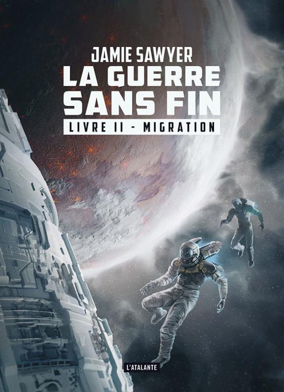LA GUERRE SANS FIN T.2  -  MIGRATION