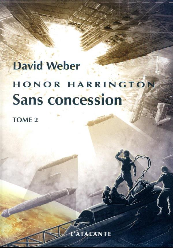 HONOR HARRINGTON T.14  -  SANS CONCESSION T.2