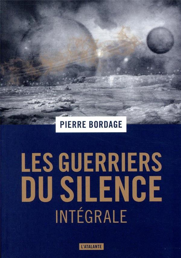 LES GUERRIERS DU SILENCE  -  INTEGRALE