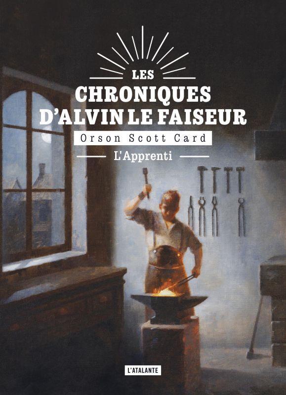 LES CHRONIQUES D'ALVIN LE FAISEUR T.3  -  L'APPRENTI