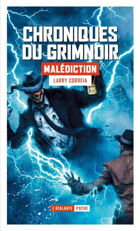 CHRONIQUES DU GRIMNOIR T.2  -  MALEDICTION CORREIA, LARRY ATALANTE